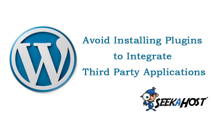 Avoid Installing Plugins to Integrate Third Party Applications