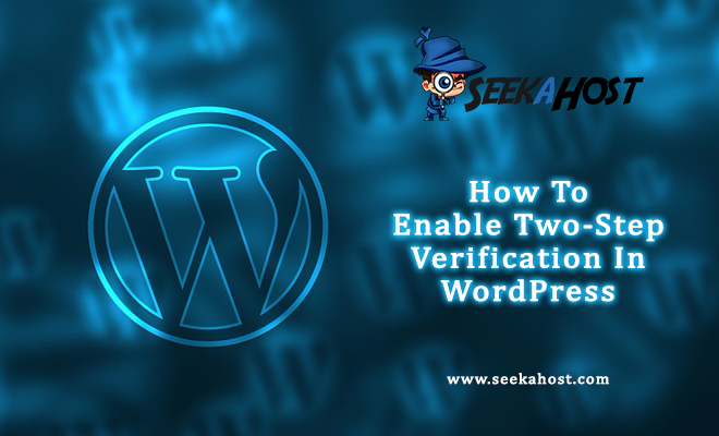 Enable Two-Step Verification In WordPress