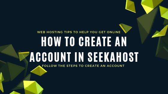 tips-to-create-account-on-SeekaHost