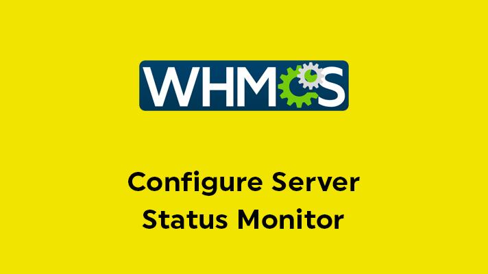 Configure Server Status Monitor