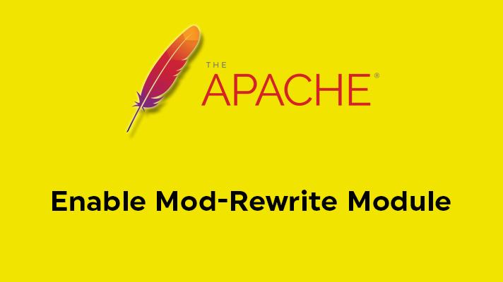 Enable Mod Rewrite Module