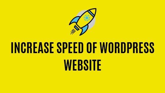Increase Speed of WordPress Website