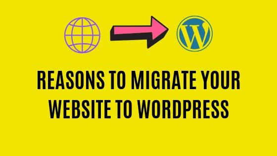 Wordpress Migration Reasons