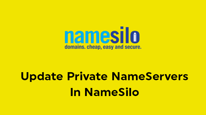 Update Private NameServers In NameSilo