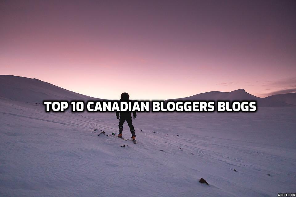 Top Canada bloggers