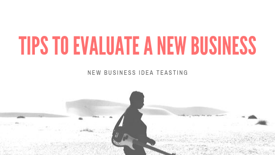 tips-to-evaluate-a-new-business-ideas