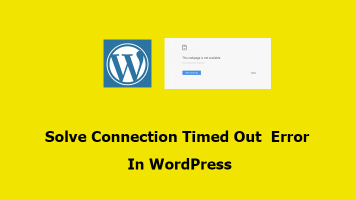 Connection Timed Out Error In WordPress