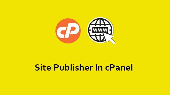 Site Publisher in cPanel