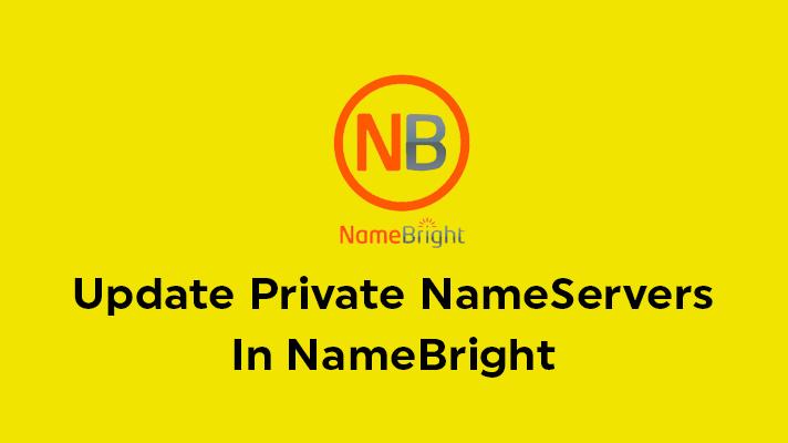 Update Private NameServers In NameBright