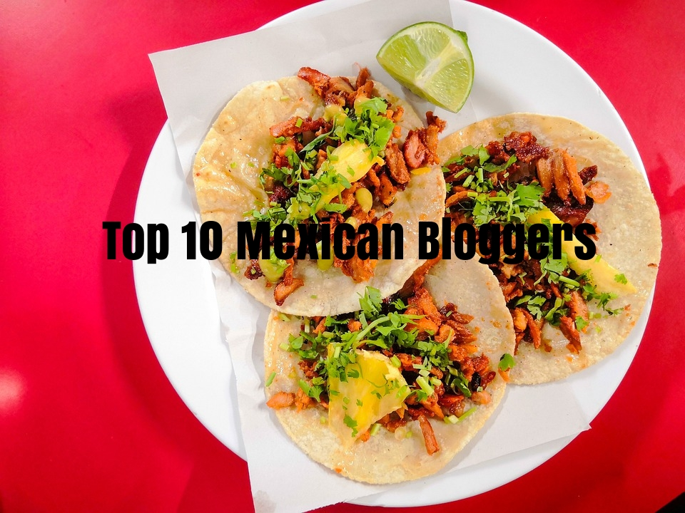 Top Mexican bloggers