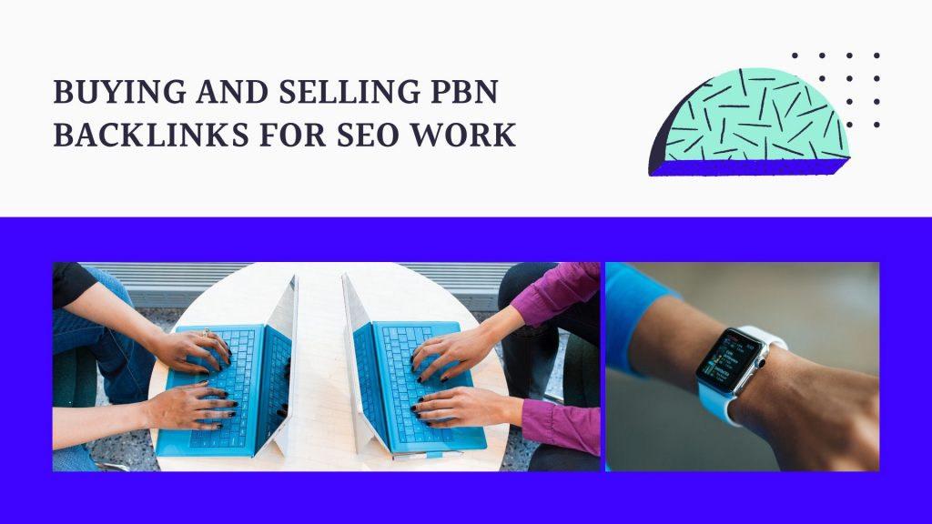 Buying-and-selling-PBN-backlinks-for-SEO-work