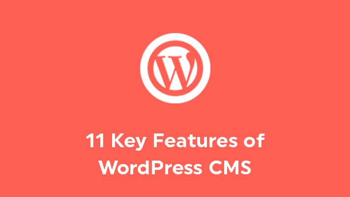 Features of WordPress