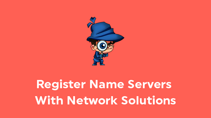 Register Name Servers With Network Solutions