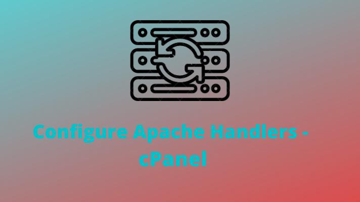 Apache Handler- cPanel