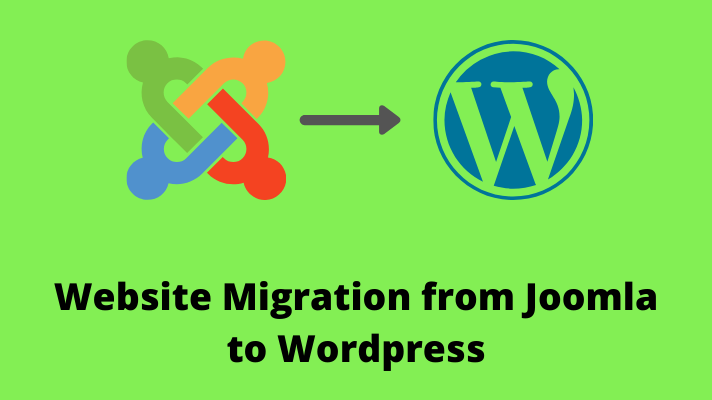 Website Migrtion from Joomla to Wordpress
