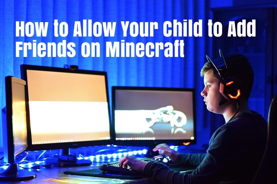 minecraft_child_account