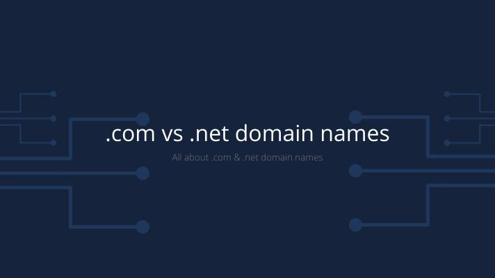 .net vs .com domain names
