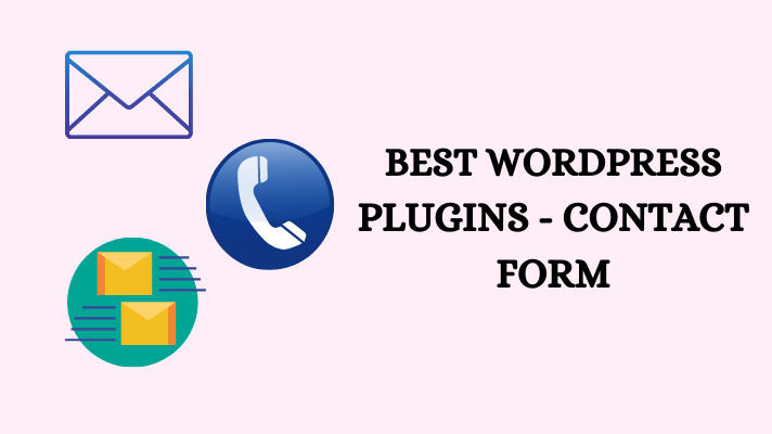 Best WordpRess Plugins - Contact Form
