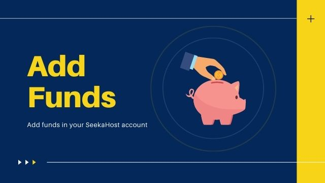 Add funds in SeekaHost account