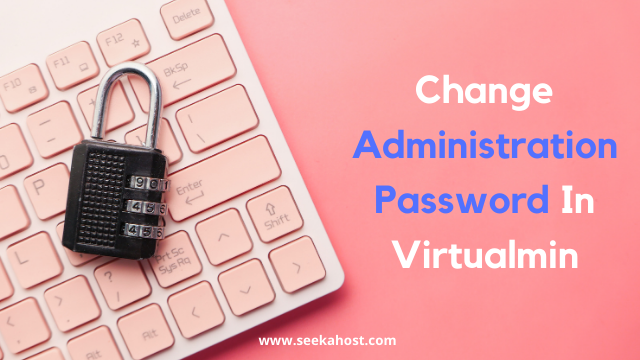 Change Administration Password in Virtualmin
