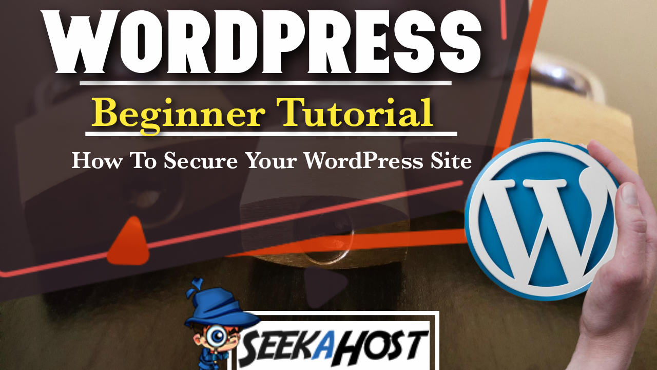 To Secure Your WordPress Site