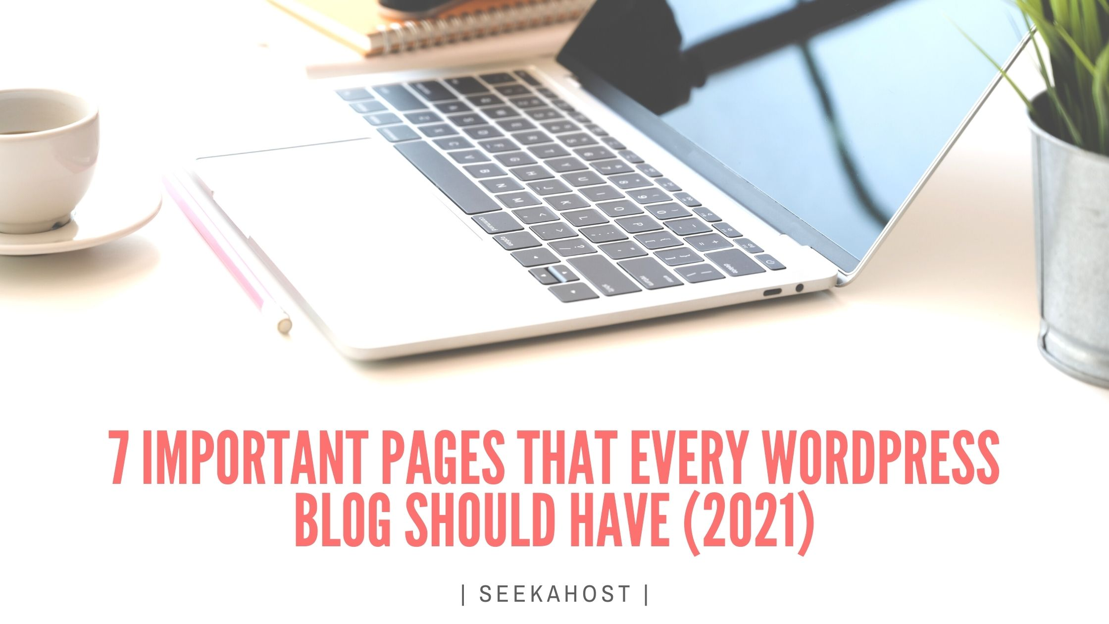 Important Pages Every WordPress Blog