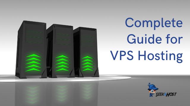 Complete Guide for VPS Hosting