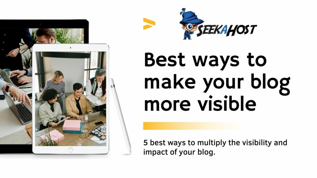 ways-to-make-your-blog-more-visible
